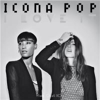 Icona Pop feat. Charli XCX - I Love It