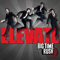 Big Time Rush - Elevate