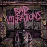 The Bad Vibrations