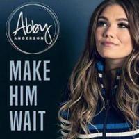 Make him wait