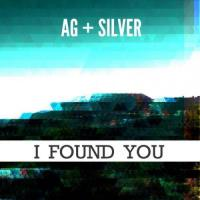 Ag Silver - I Found You