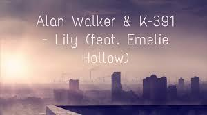 Alan Walker X Emelie Hollow - Lily