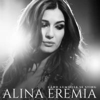 Alina Eremia - When the lights go out