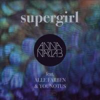 Supergirl (feat. Alle Farben & YOUNOTUS) - EP