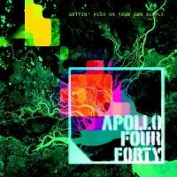 Apollo 440 - High on Your Own Supply