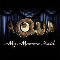 My Mamma Said (Single)