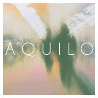 Aquilo - Part Of Your Life