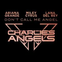 Don't Call Me Angel (Single)