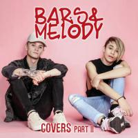 Bars and Melody - Too Good at Goodbyes