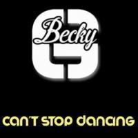Becky G - Can't stop dancing