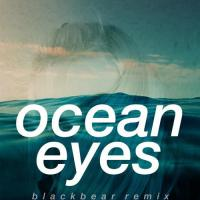 Ocean Eyes (Blackbear Remix)