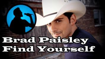 Brad Paisley - Find Yourself