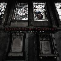 Don't Need You (Single)