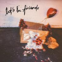 Let's Be Friends (single)