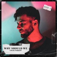 Why should we