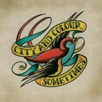 City And Colour - ...Off By Heart