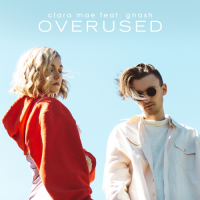 Overused (feat. gnash) - Single