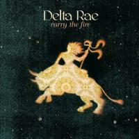 Delta Rae - Bottom of the River