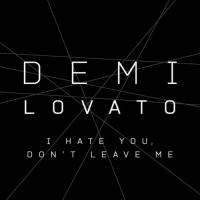 I hate you, don't leave me(Single)