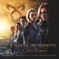 The Mortal Instruments: City of Bones Official Score