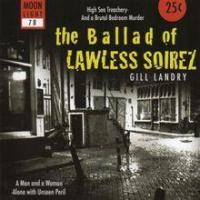 The Ballad of Lawless Soirez