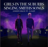 Girls in the Suburbs Singing Smith Songs (Remix feat. G-eazy)