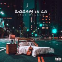2:00am in LA