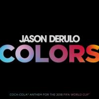 Colors (Coca-Cola® Anthem for the 2018 FIFA World CupTM)