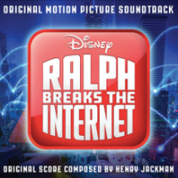 Ralph Breaks The Internet (Original Motion Picture Soundtrack)