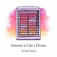 Summer is like a dream