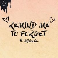 Remind Me to Forget (single)