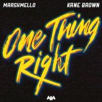 One Thing Right ft Kane Brown
