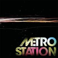 Metro Station - Örökké Tizenhét