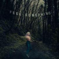 Feel Something (Movements)