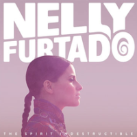 Nelly Furtado - Spirit Indestructible