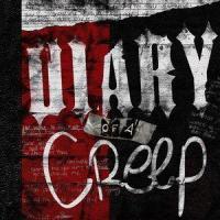 Diary of a Creep