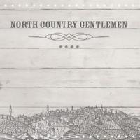 North Country Gentlemen