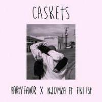 Caskets (EP) ft NJOMZA & FKi 1st