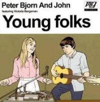 Peter Bjorn&John - Young Folks
