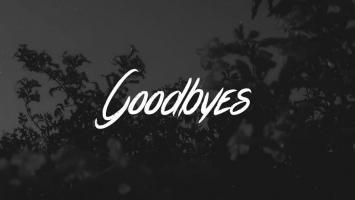 Goodbyes