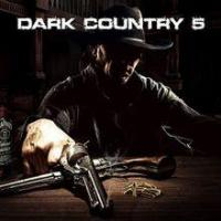 Dark Country 5