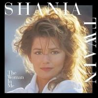 Shania Twain - You Win My Love