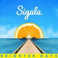 Brighter Days (Sigala)