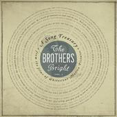The Brothers Bright - Me And Mine