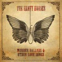Murder Ballads & Other Love Songs