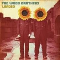 The Wood Brothers - Pray Enough