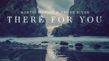 Troye Sivan ft. Martin Garrix - There For You