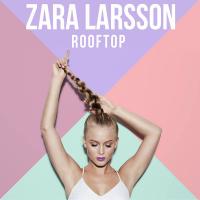 Zara Larsson - She's not me